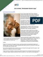 Fidel Castro Suffered a Stroke, Venezuelan Doctor Says