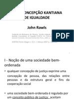 Concepção kantiana de igualdade - J. Rawls