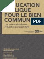 Fédération canadienne des étudiantes et des étudiants (FCÉÉ) - L'éducation publique pour le bien commun - Une vision nationale pour l'éducation postsecondaire - octobre 2012