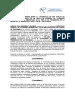Carta de Entendimiento entre la Universidad de San Carlos de Guatemala, A través de la Dirección General de Extensión Universitaria y la Secretaría de la Paz de la Presidencia de la República, A través de la Dirección de Conciliación. Guatemala.