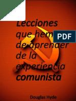 Lecciones Que Hemos de Aprender de La Experiencia Comunista