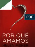 Fisher, H. 2004 Por Que Amamos