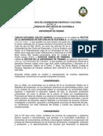 Convenio Marco de Cooperación Cientifica y Cultural entre la Universidad de San Carlos de Guatemala de  Panamá. PANAMA.