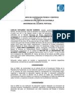 Convenio Marco de Cooperación Técnica y Cientifica entre la Universidad de San Carlos de Guatemala y la Universidad de Algarve. PORTUGAL.