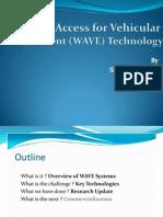 Wireles Vehicular Wave Techno