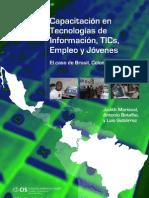 MARISCAL, BOTHELO Y GUTIÉRREZ - Capacitación en Tecnologías de Información, TICs, Empleo y Jóvenes. El caso de Brasil, Colombia y México