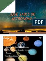 TRABAJO DE CMC ¿qué sabes de astronomía?