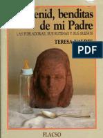 VALDÉS Teresa - Venid, benditas de mi Padre. Las pobladoras, sus rutinas y sus sueños.