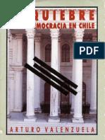 VALENZUELA Arturo - El Quiebre de La Democracia en Chile