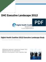 Digital Health Coalition Executive Landscape 2012 Summary Deck