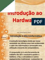 Aula 1 - Introdução ao Hardware
