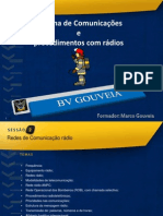 Sistema de Comunicações e procedimentos com rádio