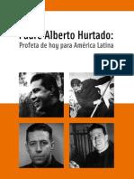 Padre Alberto Hurtado. Profeta de hoy para América latina