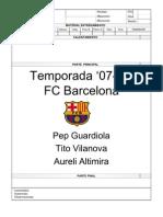 Programación 2007/2008 del Barcelona B (Pep Guardiola y Tito Vilanova)