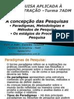 Apresentação 02-Metodologias e Processo de Pesquisa