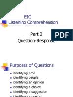 TOEIC Question Response (Purposes)