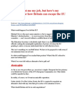 It would cost me my job, but here's my blueprint for how Britain can escape the EU