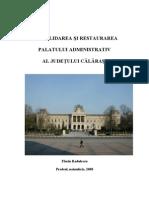 CONSOLIDAREA sI RESTAURAREA Palatului Administrativ Calarasi