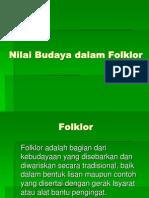 Nilai Budaya Dlm Folklor-22 Okt 2012