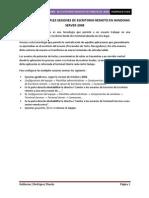CONFIGURAR MÚLTIPLES SESIONES DE ESCRITORIO REMOTO EN WINDOWS SERVER 2008