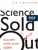 Science sold out - Does HIV really cause AIDS?