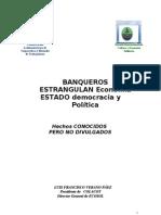 AGO. 29  BANQUEROS ESTRANGULAN ECONOMÍA -DEMOCRACIA Y POLÍTICA
