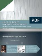 63606992 Linea de Tiempo Presidentes de Mexico