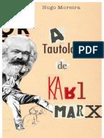 A Tautologia de Karl Marx