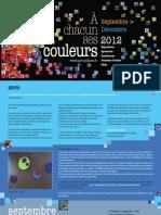 Programme A chacun ses couleurs Fin 2012