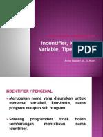MAteri DDP 3 - Indentifier, Variabel Dkk