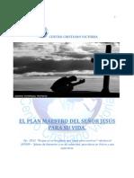 El plan maestro del Señor para su vida