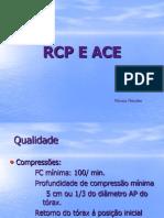 RCP E ACE