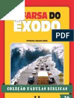 Coleção Fabulas Bíblicas Volume 26 - A Farsa do Exodo