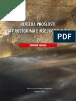 Revizija prošlosti na prostorima bivše Jugoslavije