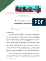 CONCENTRACIÓN DE MEDIOS. Por Martín Becerra y Guillermo Mastrini.