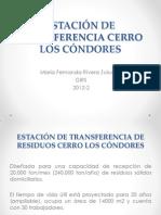 ESTACIÓN DE TRANSFERENCIA CERRO LOS CÓNDORES