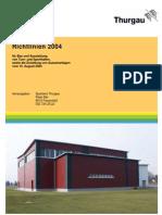 Richtlinien 2004 für Bau und Ausstattung von Turn- und Sporthallen, sowie die Erstellung von Aussenanlagen vom 10. August 2004