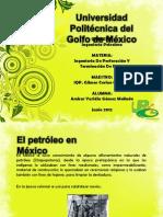 Historia Del Petroleo en Mexico
