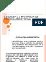 2.4 Concepto e Importancia Del Proceso Administrativo