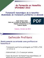 Tratamiento Profilactico vs a Demanda Dr. Aznar (INFOHEMO 2012) 24.10.12