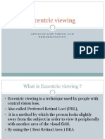Eccentric Viewing