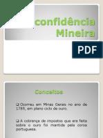 Inconfidência Mineira (2)
