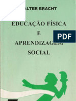 91303565 Educacao Fisica e Aprendizagem Social Valter Bracht