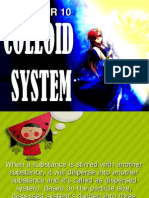 COLLOID SYSTEM