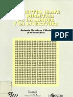 ''CONCEPTOS CLAVE EN DIDÁCTICA DE LA LENGUA Y LA LITERATURA'' ; A. Mendoza Fillola y otros; Ed. Horsori, ICE UB