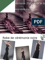 robe de cérémonie 2013 pour le bal