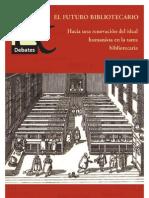 Futuro Bibliotecario. Hacia una renovación del ideal humanista en la tarea bibliotecaria