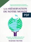 La preservation de notre monde