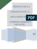 Incidencia de Laviolencia en Tv en El Comportamiento Infantil