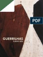 Guerrilhas - Flavio Reis